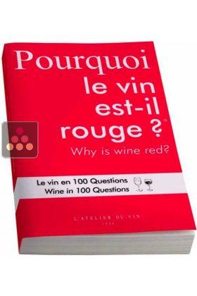 Pourquoi le vin est-il rouge ? L'ATELIER Du VIN, ACI